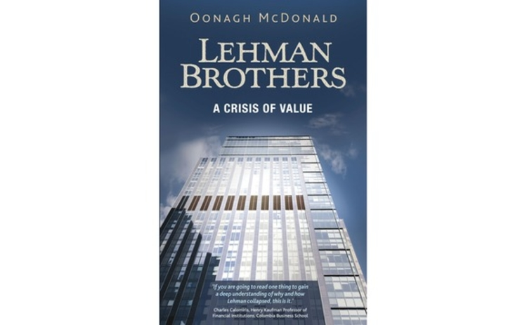 lehman-brothers-a-crisis-of-value-oonagh-mcdonald