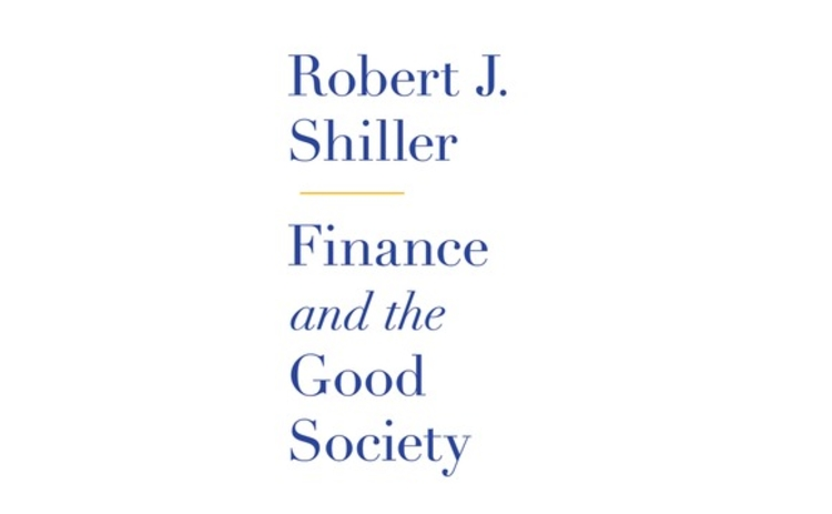 Finance and the Good Society by Robert Shiller