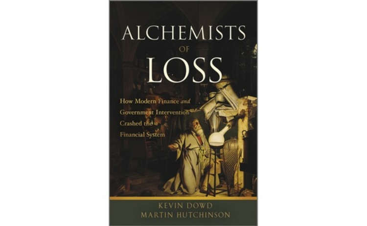 Alchemists of Loss by Kevin Dowd and Martin Hutchinson