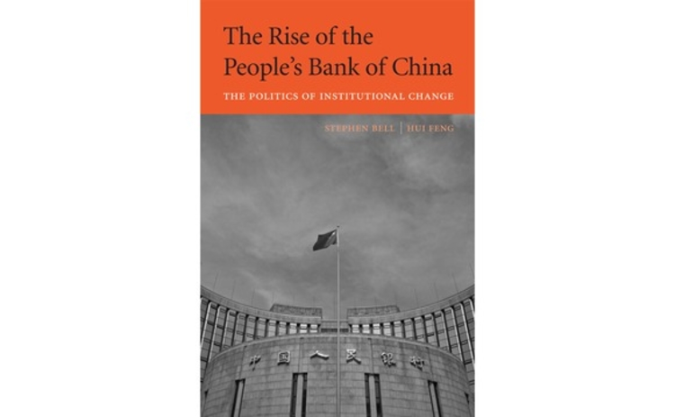 The Rise of the PBoC by Stephen Bell and Hui Feng