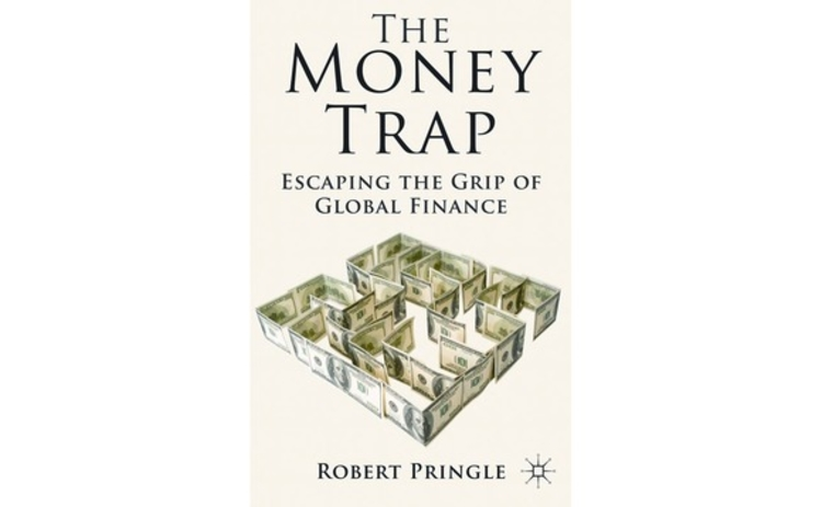 The Money Trap by Robert Pringle