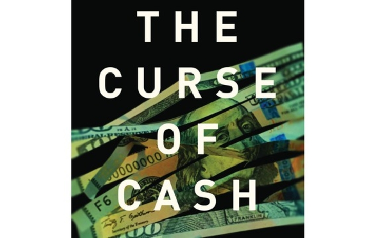 the-curse-of-cash-rogoff