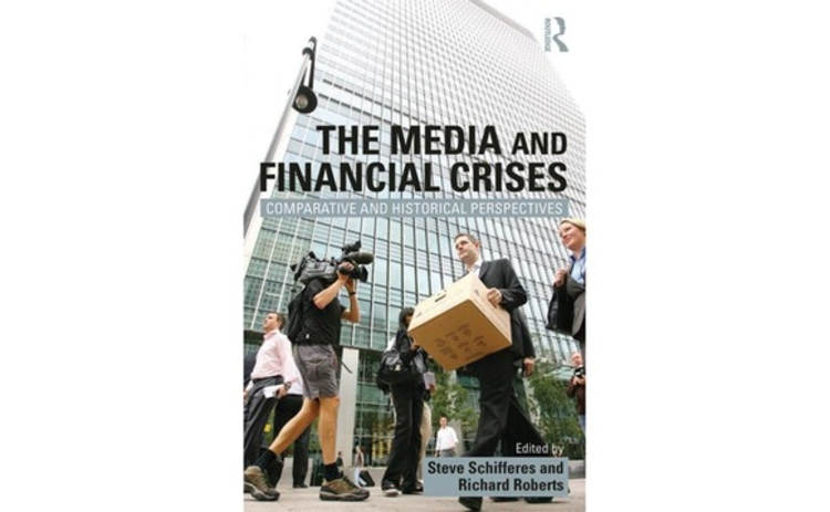 The Media and Financial Crises: Comparative and Historical Perspectives