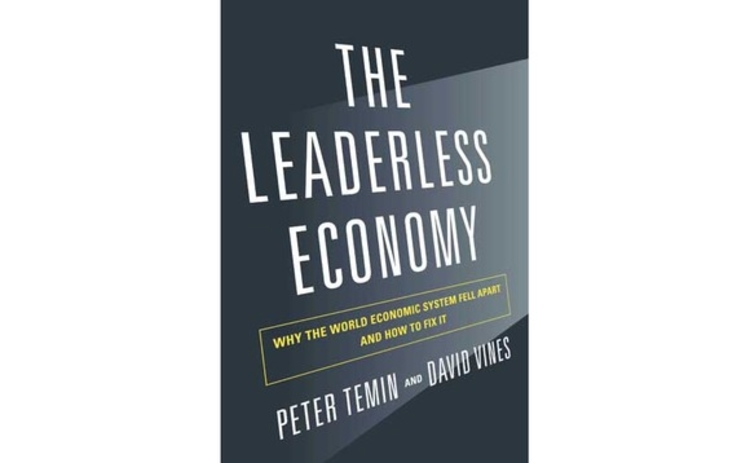 The Leaderless Economy by Peter Temin and David Vines