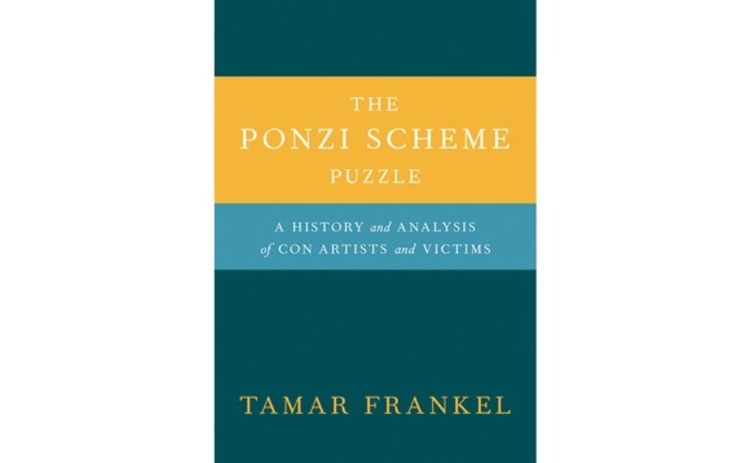 The Ponzi Scheme Puzzle by Tamar Frankel