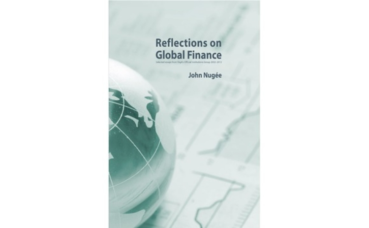 Reflections on Global Finance by John Nugee