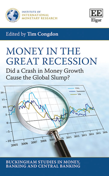 Money in the great recession edited by Tim Congdon