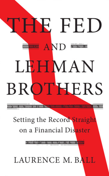 The Fed and Lehman Brothers_Ball