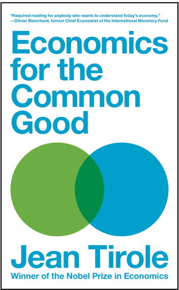 Economics for the common good, by Jean Tirole