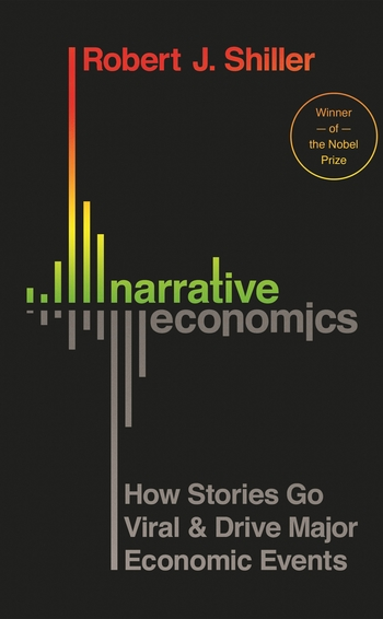 Narrative Economics by Robert Shiller