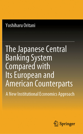 The Japanese central banking system compared with its European and American counterparts, by Yoshiharu Oritani.tif