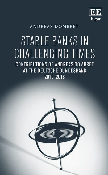 Stable banks in challenging times, by Andreas Dombret