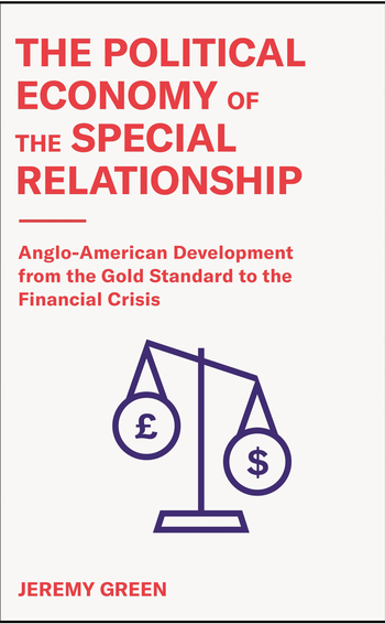 The political economy of the special relationship, by Jeremy Green