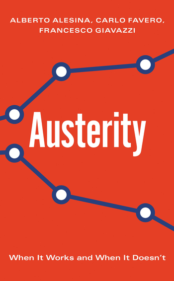 Austerity, by Alberto Alesina, Carlo Favero and Francesco Giavazzi