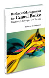 Banknote Management for Central Banks